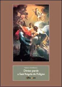 Divine parole a Sant'Angela da Foligno