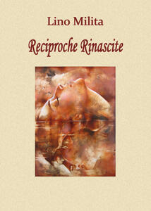 Reciproche rinascite