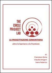 La progettazione comunitaria oltre le barriere e le frontiere