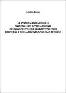 Le avanguardie musicali nazionali ed internazionali ed il socialismo