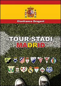 Tour stadi Madrid