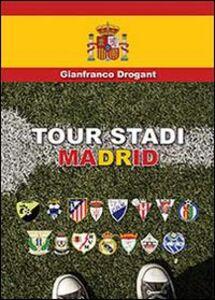Tour stadi Madrid