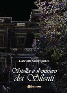 Stella e il mistero dei Silenti.pdf