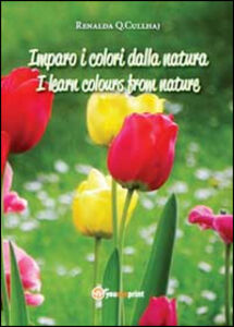 Imparo i colori dalla natura-I learn colours from nature