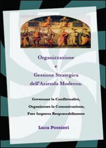 Organizzazione e gestione strategica dell'azienda moderna