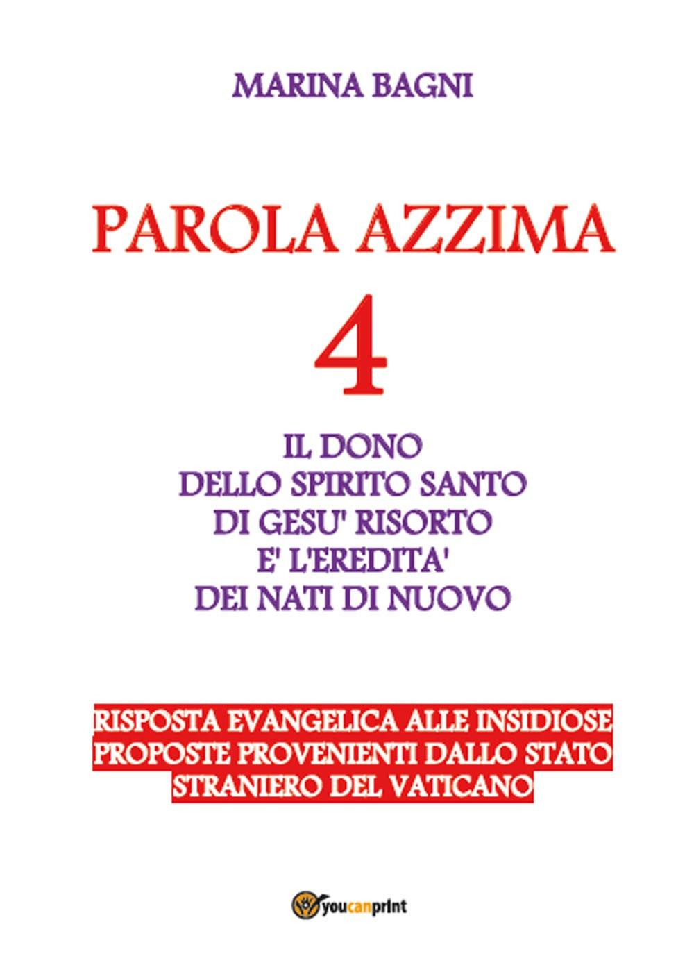 Parola azzima. Vol. 4