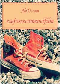 Esefossecomeneifilm