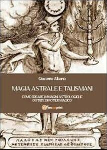 Magia astrale e talismani