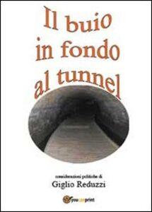 Il buio in fondo al tunnel