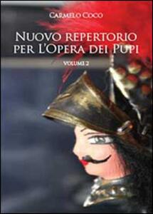 Nuovo repertorio per l'opera dei pupi. Vol. 2