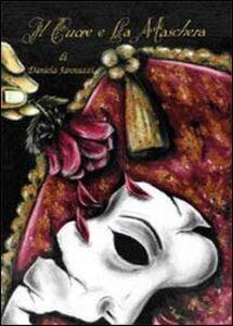 Il cuore e la maschera