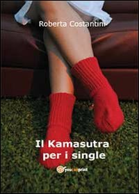 Il Kamasutra per i single