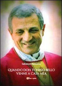 Quando don Tonino Bello venne a casa mia