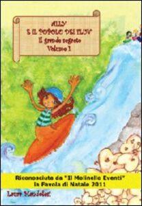 Ally e il popolo dei Fluv. Il grande segreto