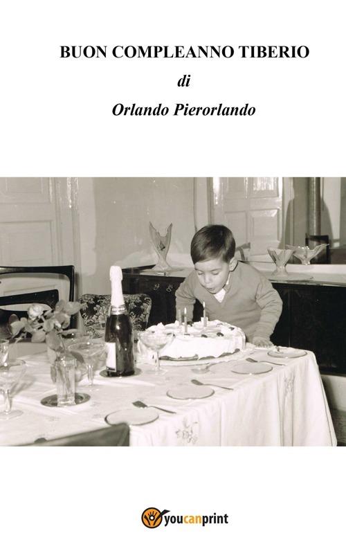 Buon compleanno Tiberio