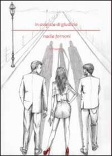 In assenza di giudizio - Nadia Fornoni - copertina