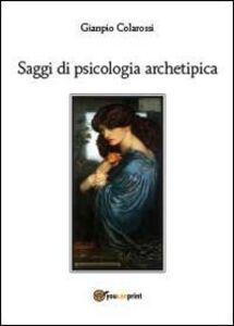 Saggi di psicologia archetipica