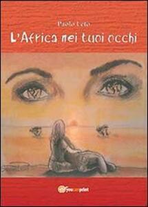 L' Africa nei tuoi occhi - Paolo Leto - copertina