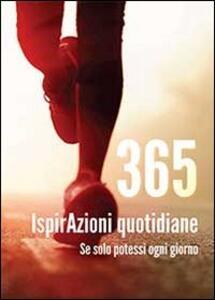 365 ispirAzioni quotidiane - Olinetto Grieco,Max Formisano - copertina