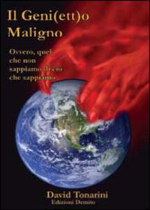 Il geni(ett)o maligno - David Tonarini - copertina