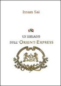 Un siriano sull'Orient-Express