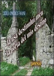 La usa destinului meu. La porta del mio destino - Lidia Onoicu Nani - copertina