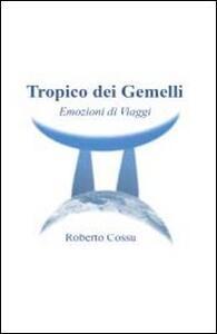 Tropico dei Gemelli - Roberto Cossu - copertina