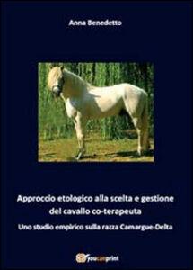 Approccio etologico alla scelta e gestione del cavallo coterapeuta