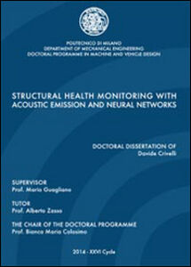 Structural health monitoring with acoustic emission and neural networks