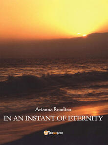 In an instant of eternity