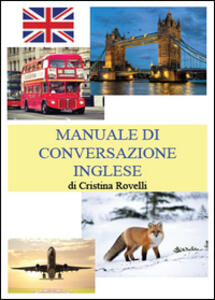 Manuale di conversazione inglese - Cristina Rovelli - copertina