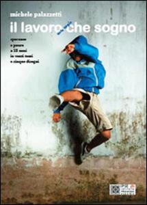 Il lavoro senza virgola che sogno - Michele Palazzetti - copertina
