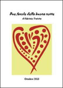 Due favole della buona notte - Fabrizio Trainito - copertina