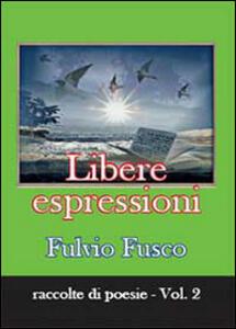 Libere espressioni - Fulvio Fusco - copertina