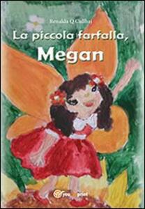 La piccola farfalla, Megan - Renalda Q. Cullhaj - copertina