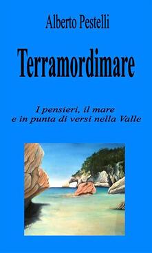 Terramordimare - Alberto Pestelli - ebook