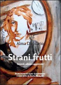 Strani frutti - Alma Daddario - copertina