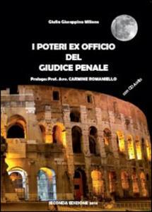 I poteri ex officio del giudice penale. Con CD - Giulia Giuseppina Milione - copertina