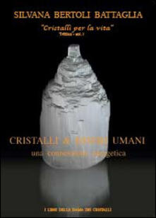 Criticalwinenotav.it Cristalli & esseri umani. Una connessione energetica Image