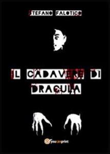 Il cadavere di Dracula - Stefano Falotico - copertina
