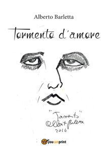 Tormento d'amore - Alberto Barletta - copertina