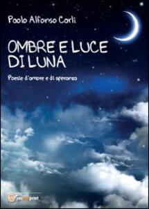 Ombre di luce di luna - Paolo Alfonso Carli - copertina