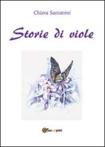 Storie di viole - Chiara Saccavini - copertina