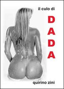 Il culo di Dada