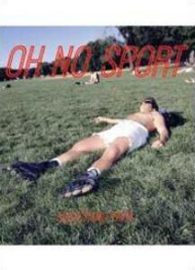 Oh no sport