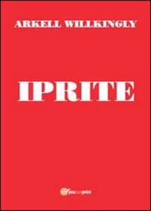 Iprite - Arkell Willkingly - copertina