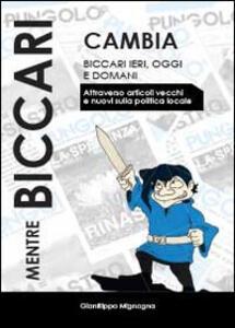 Mentre Biccari cambia - Gianfilippo Mignogna - copertina
