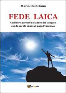 Fede laica - Mario Di Stefano - copertina