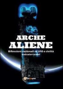 Arche aliene - Antonio De Comite - copertina