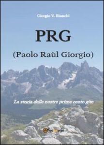 PRG (Paolo Raùl Giorgio)